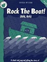 Rock The Boat (Ark, Ark) by Sheila Wilson