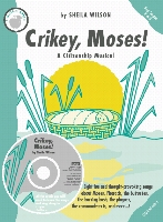 Crikey, Moses! by Sheila Wilson