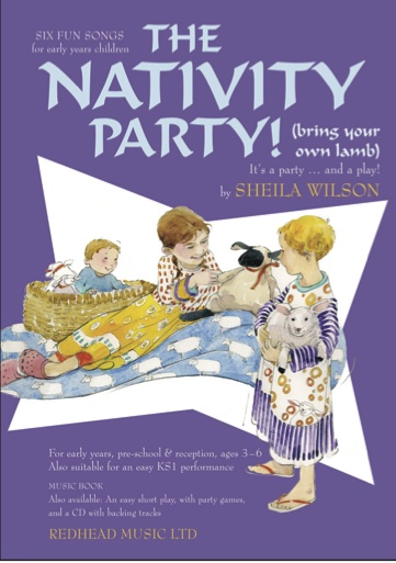 The Nativity Party! (bring your own lamb) by Sheila Wilson