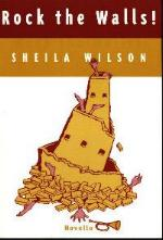 Rock The Walls! by Sheila Wilson